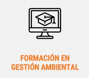 FORMACIÓN EN GESTIÓN AMBIENTAL