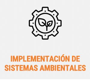 IMPLEMENTACIÓN DE SISTEMAS AMBIENTALES